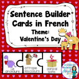 Saint Valentin:  Valentine Themed Sentence Builder Cards in French