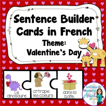 Saint Valentin:  Valentine Themed Sentence Builder Cards in French