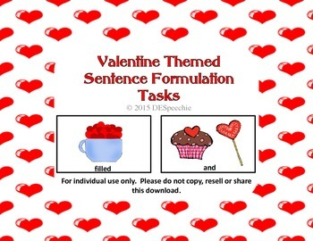 Valentine Themed Sentence Formulation Tasks - FREEBIE!