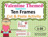 Valentine Themed Ten Frames : Cut and Paste Activity(Superhero)