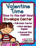 Valentine Time to the Half Hour Envelope Center