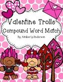 Valentine's Trolls Compound Words Match