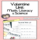 Valentine Unit: Math, Literacy and Science Centers for Kindergarten