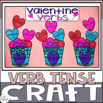 Valentine Craftivity Verb Tense