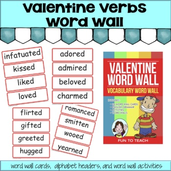 Valentine Verbs Vocabulary Word Wall