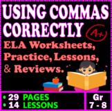 Using Commas. 14 Punctuation Lessons. Practice & Reviews. Gr 7-8 ELA