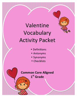 Valentine Vocabulary Activity Packet - First Grade (1st Grade) Common Core