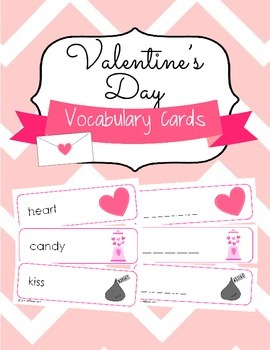 Valentine's Day Vocabulary Cards and Spelling Practice