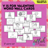 Valentine Vocabulary Word Wall Cards (set of 17) - Black &