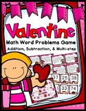 Valentine Word Problems Game - Add, Subtract, & Multi-Step