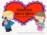 Valentine Word Work Activities
