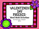Valentine Word Work Activities and More: FREEBIE