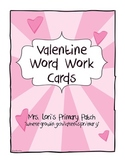 Valentine Word Work Cards