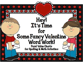 Valentine Word Work: Math and Spelling Activities