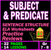 Subject and Predicate. Sentence Structure Grammar Workshee