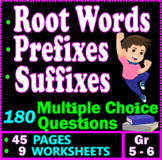 Root Words, Prefixes, and Suffixes. 180 Multiple Choice Questions. Gr 5-6 ELA