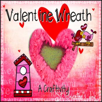 Valentine Wreath & Writing Craftivity