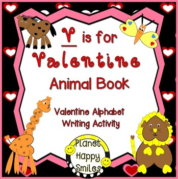Valentine Writing Activity and Class Book ~ V is for Valentine