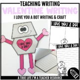 Valentine Writing Craftivity