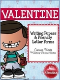Valentine Writing Papers & Friendly Letter Forms *FREEBIE*