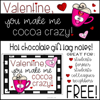 Valentine You Make Me Cocoa Crazy! Student and Colleague Printable Gift Tags
