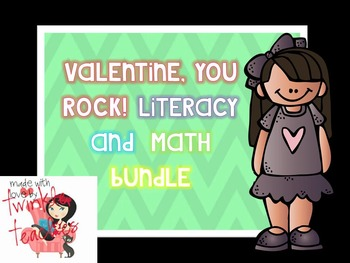 Valentine, You Rock! Literacy and Math Bundle