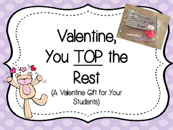 Valentine, You TOP the Rest