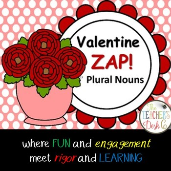 Valentine ZAP! Singular and Plural Nouns