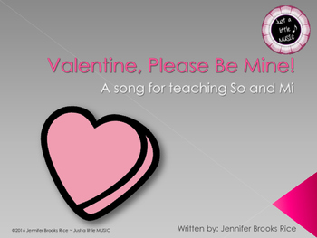 Valentine, please be mine! A song for teaching sol and mi
