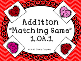 Valentine's Addition Matching Game (1.OA.1)