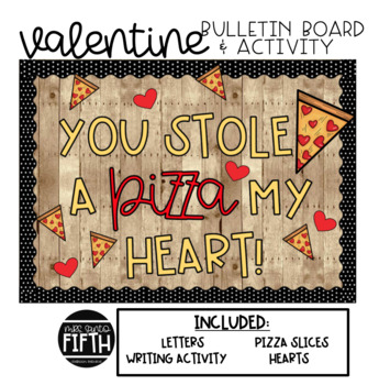 Valentine's Bulletin Board and Writing Activity
