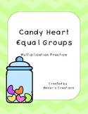 Valentine's Candy Heart Equal Groups - Multiplication Practice
