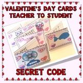Valentine's Cards Teacher to Student-Secret Code