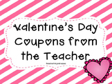 Valentine's Coupons from the Teacher