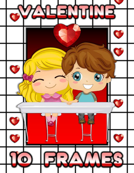 Valentine's Day 10 Frames Math Activities