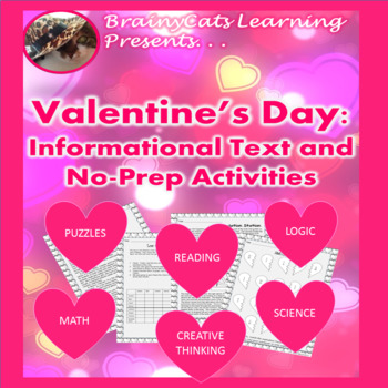 Valentine's Day 2017:  Writing, Informational Text, Math, Science,  and more