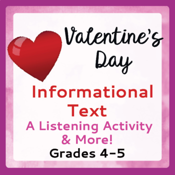 Valentine's Day Informational Text, Activities Grades 4-6