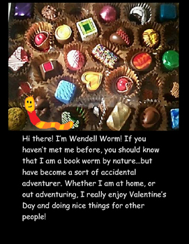 Valentine's Day Free: Opinion Writing- A Wendell Worm Activity