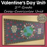 Valentine's Day 2nd Grade Cross-Curricular Unit