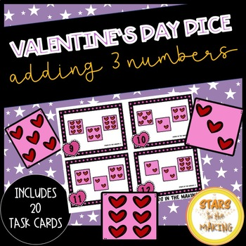 Valentine's Day 3-Dice Addition (Task Cards/SCOOT)