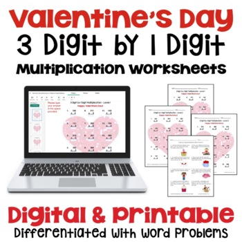 Valentine's Day: 3 Digit by 1 Digit Multiplication (3 Levels PLUS word problems)