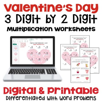 Valentine's Day: 3 Digit by 2 Digit Multiplication (3 Levels PLUS word problems)