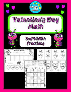 Valentine's Day--3rd Grade Fractions