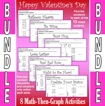 Valentine's Day - 5 Math-Then-Graph Activities - Solve 15 Systems