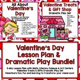 Valentine's Day 5-day Lesson Plan & Valentine Treat  Shop Dramatic Play Bundle!
