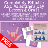 Valentine's Day ASL Lesson and Craft Freebie