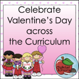 Valentine's Day Across the Curriculum