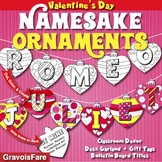 Valentine's Day Activities, Crafts, & Bulletin Boards: Namesake Ornaments