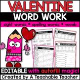 Valentines Day Activities | EDITABLE Valentine's Day Word Work