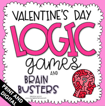 Valentine's Day Activities - Logic Puzzles - Brain Busters